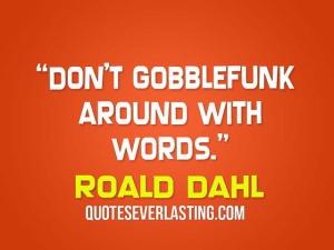 Gobblefunk Quote Roald Dahl